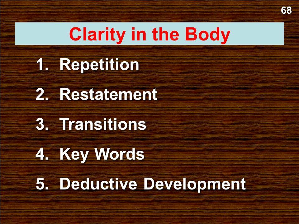 Clarity in the Body Repetition Restatement Transitions Key Words