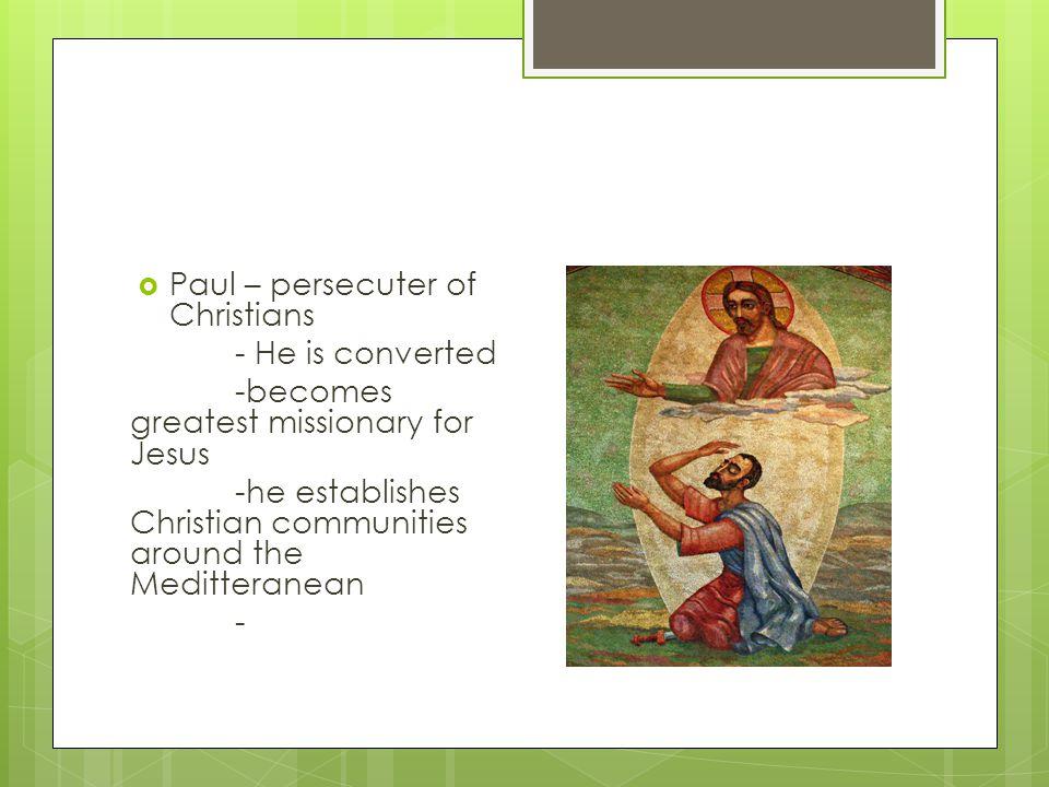 Paul – persecuter of Christians