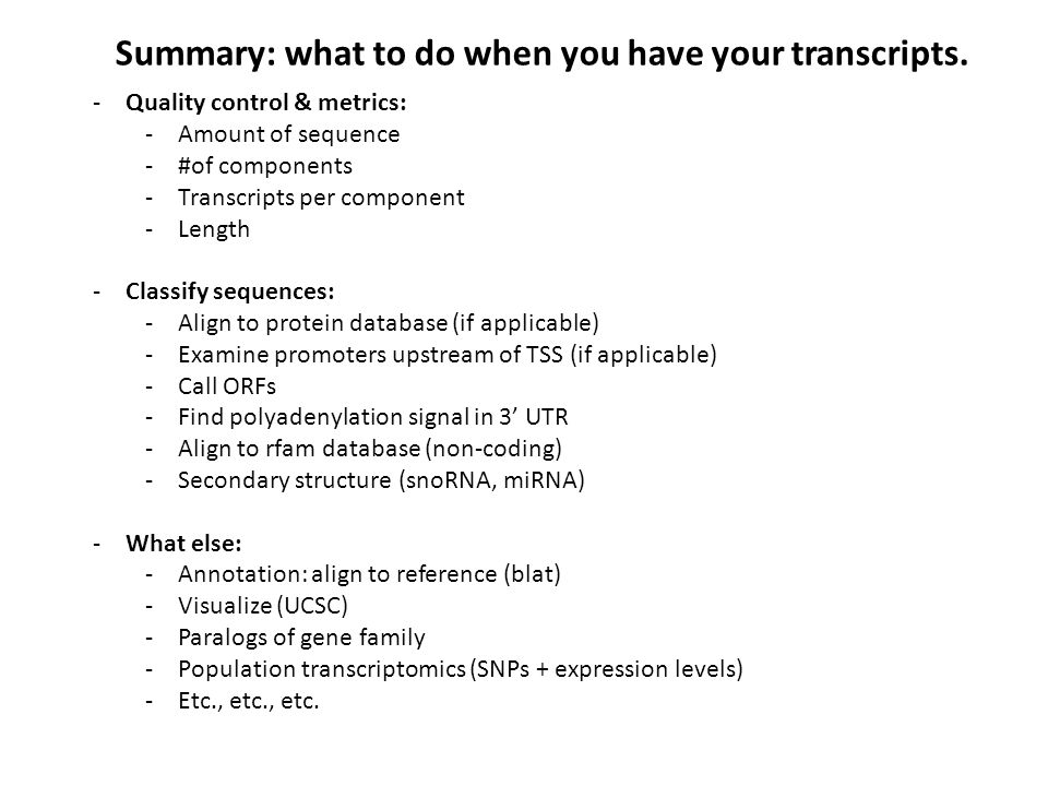 Summary: what to do when you have your transcripts.