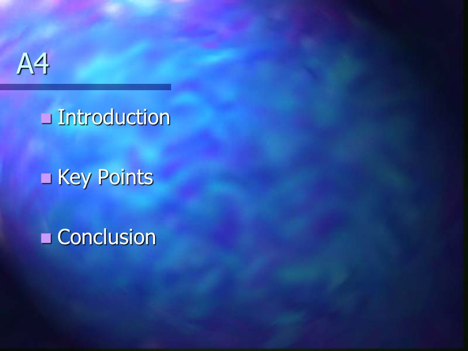 A4 Introduction Key Points Conclusion