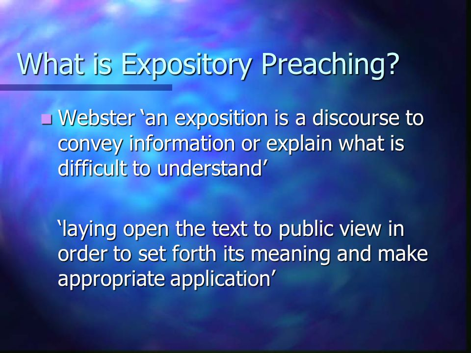 What is Expository Preaching