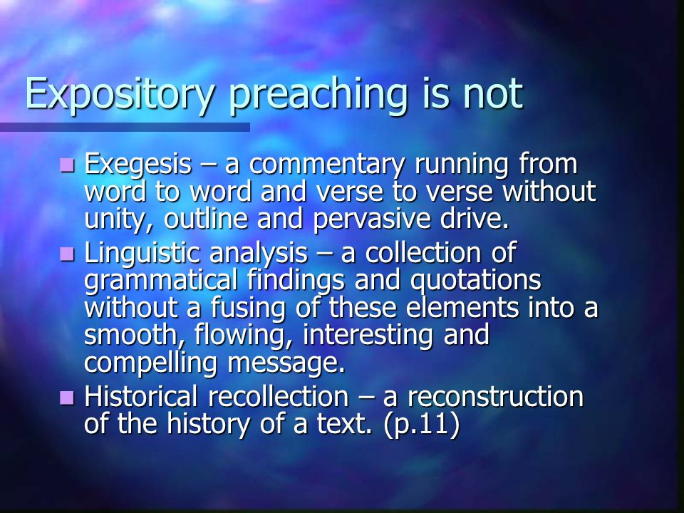 Expository preaching is not