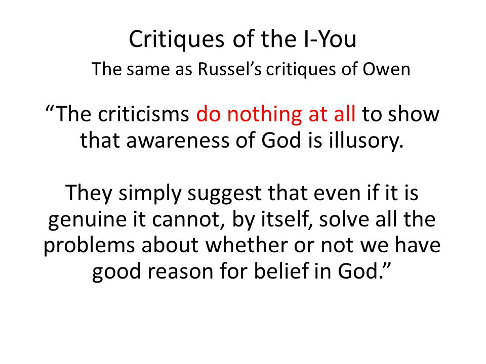 The same as Russel's critiques of Owen