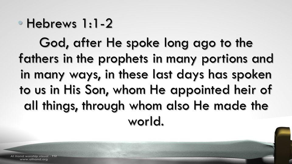 Hebrews 1:1-2