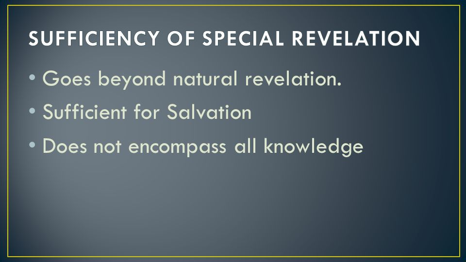 SUFFICIENCY OF SPECIAL REVELATION