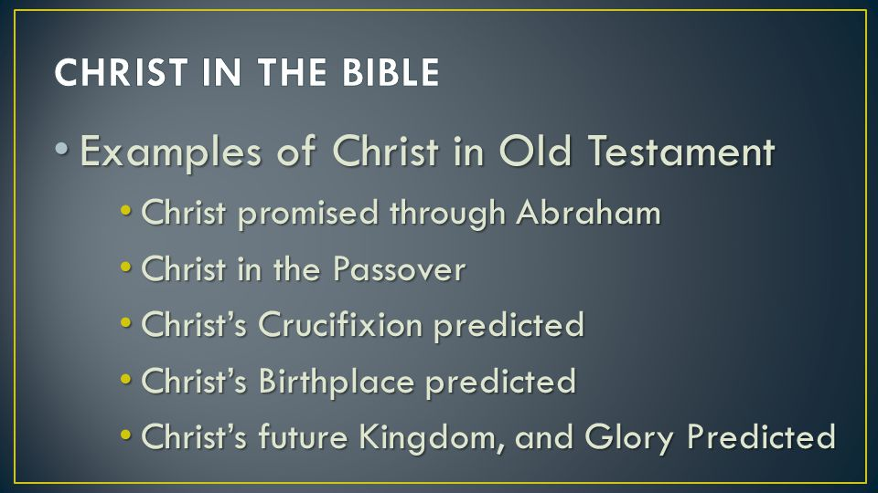 Examples of Christ in Old Testament
