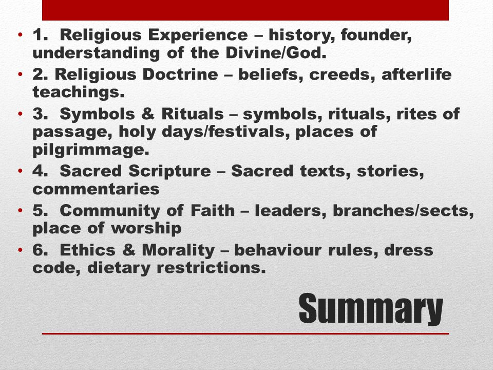 1. Religious Experience – history, founder, understanding of the Divine/God.