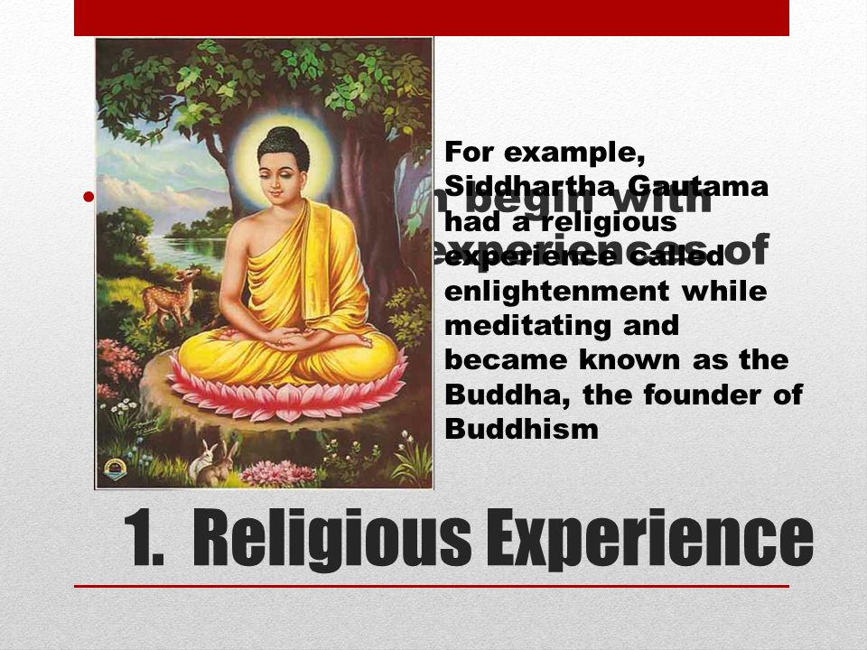 religions often begin with the religious experiences of individuals