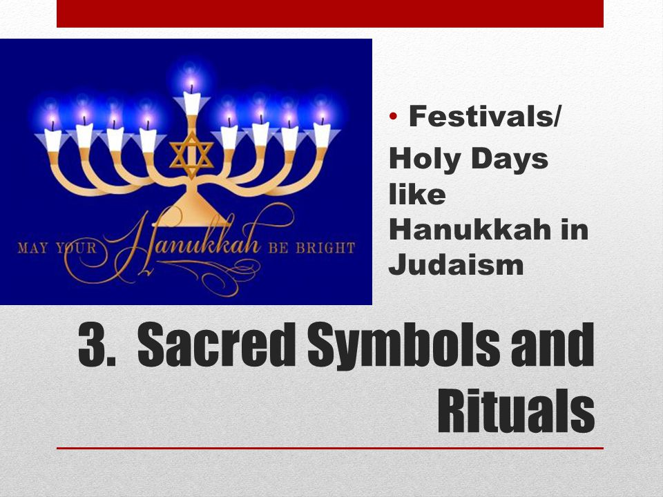 3. Sacred Symbols and Rituals