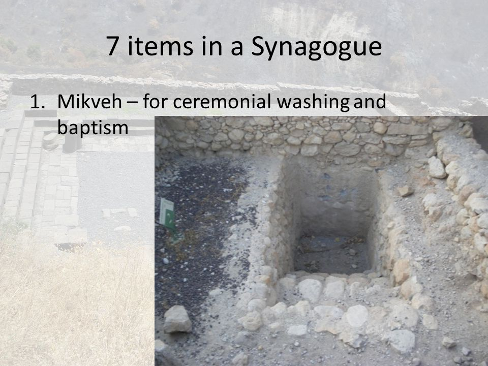 7 items in a Synagogue Mikveh – for ceremonial washing and baptism