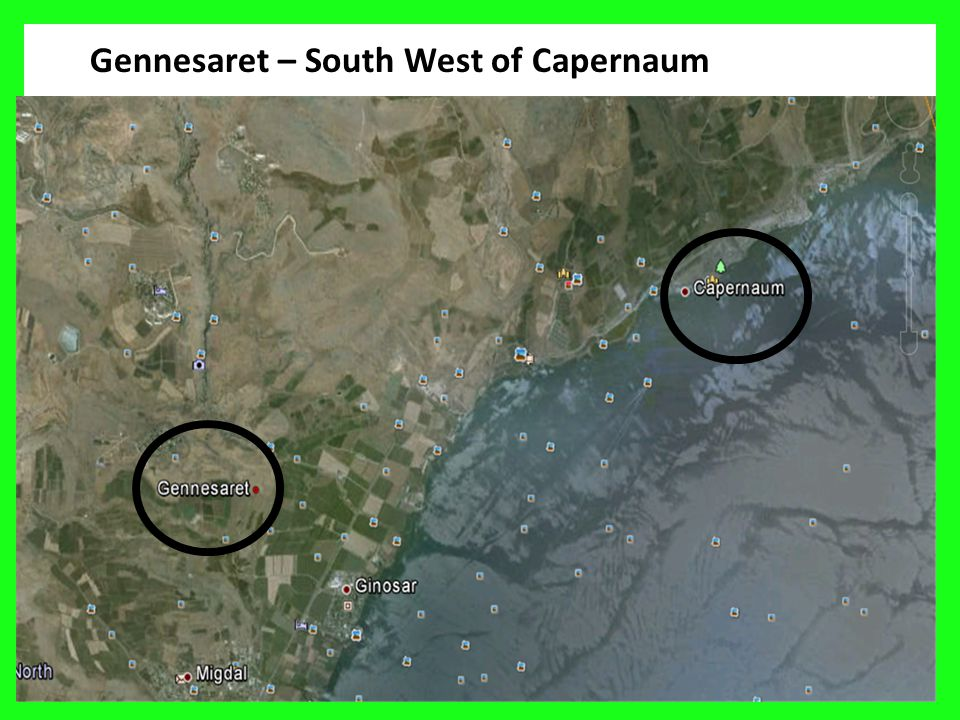 Gennesaret – South West of Capernaum