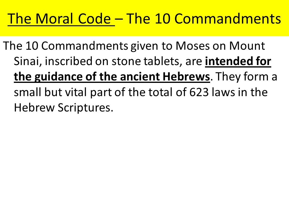 The Moral Code – The 10 Commandments