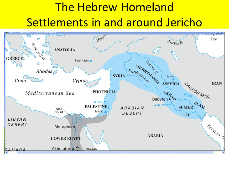 The Hebrew Homeland Settlements in and around Jericho