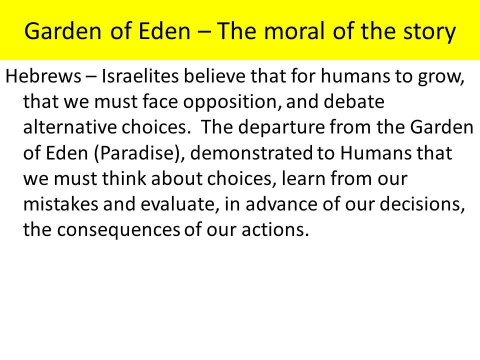 Garden of Eden – The moral of the story