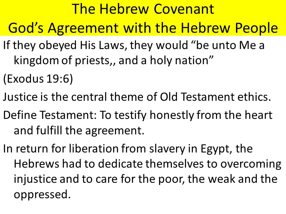 The Hebrew Covenant God's Agreement with the Hebrew People