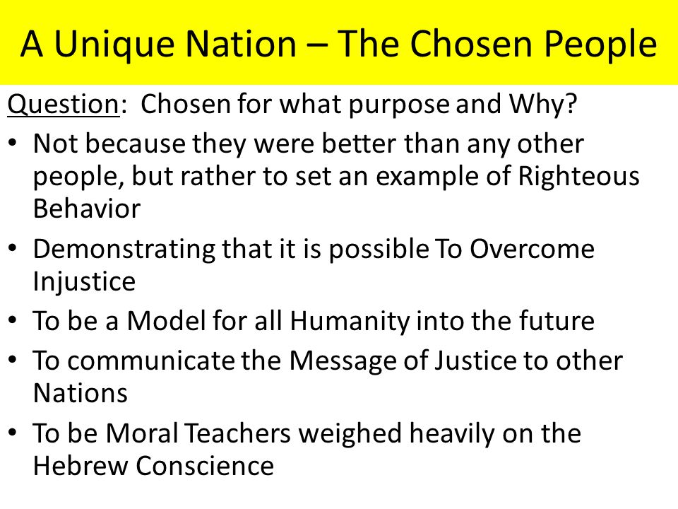 A Unique Nation – The Chosen People