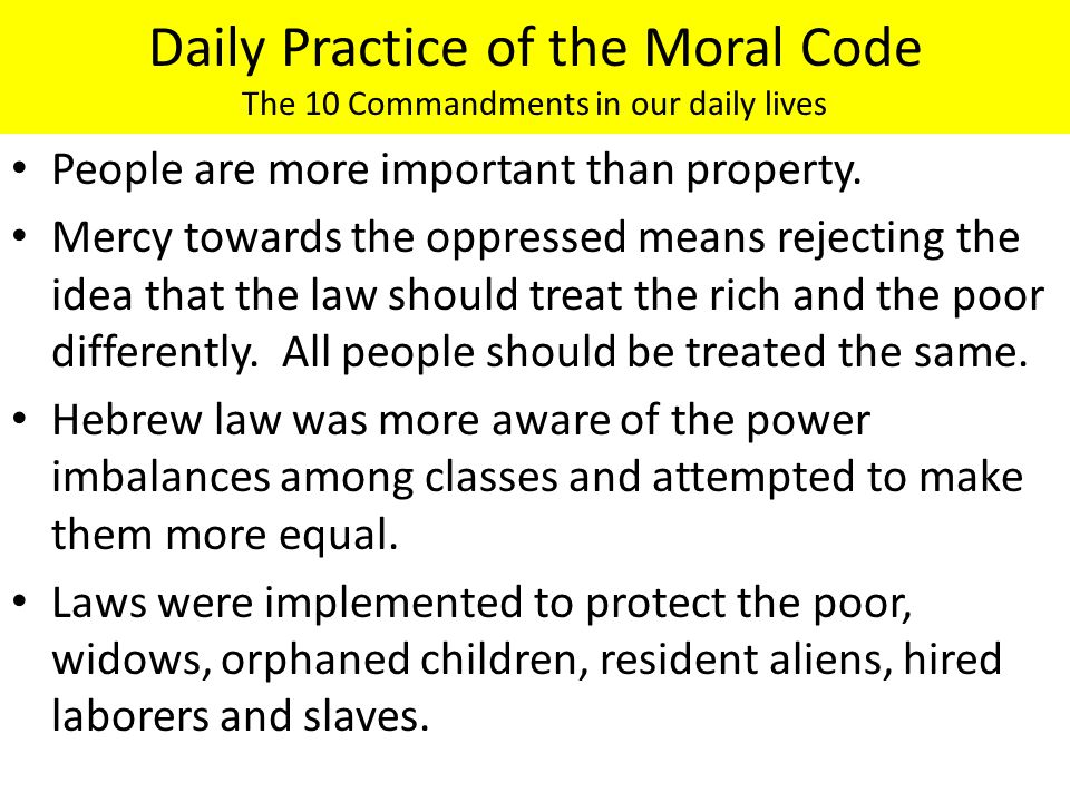 Daily Practice of the Moral Code The 10 Commandments in our daily lives