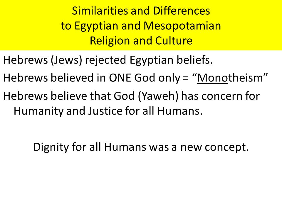 Similarities and Differences to Egyptian and Mesopotamian Religion and Culture