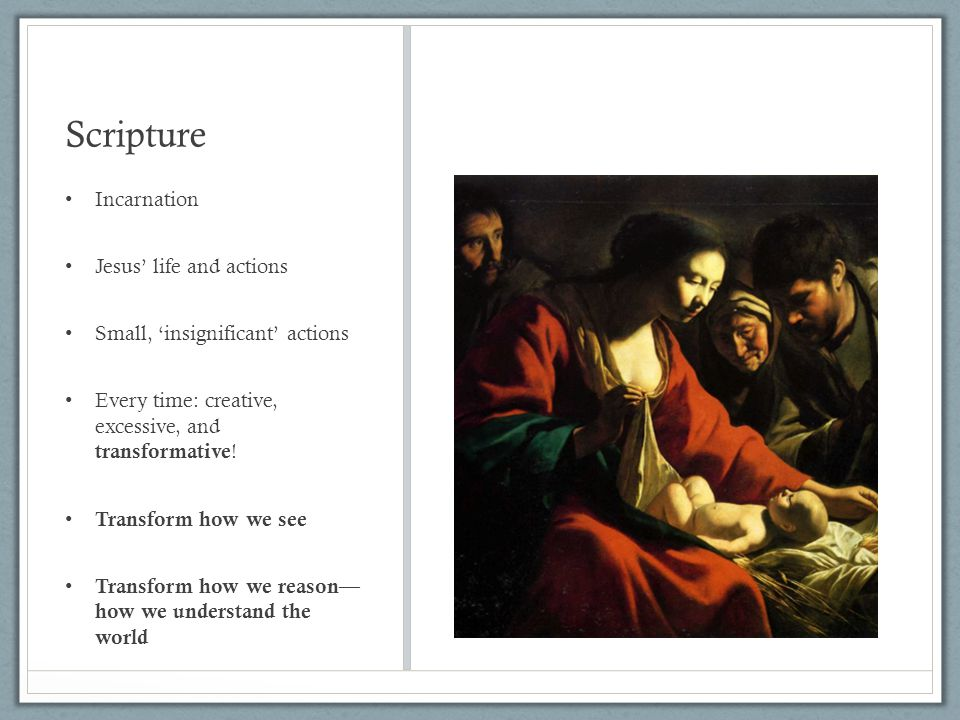 Scripture Incarnation Jesus' life and actions