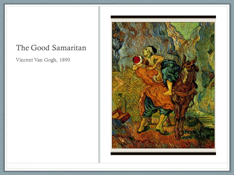 The Good Samaritan Vincent Van Gogh, 1890