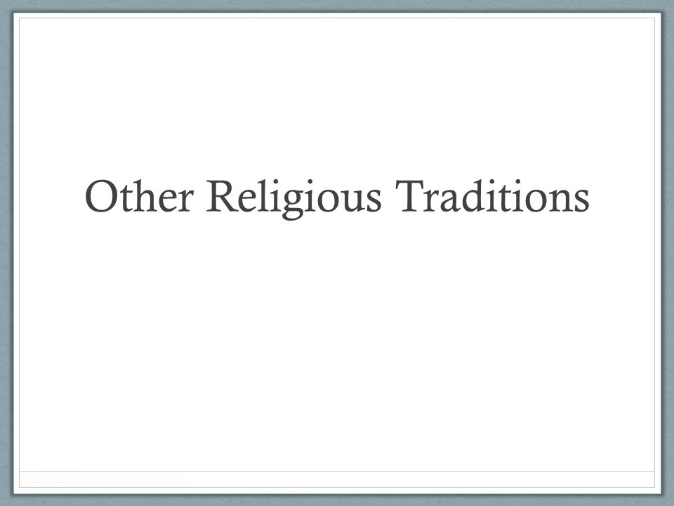 Other Religious Traditions