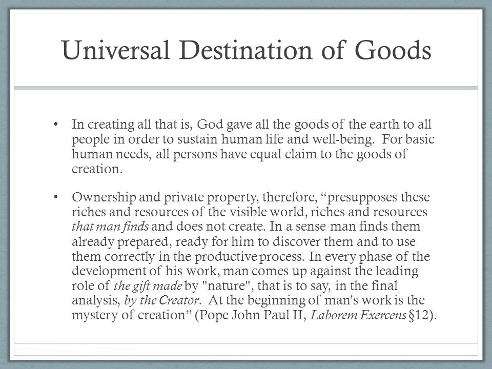 Universal Destination of Goods