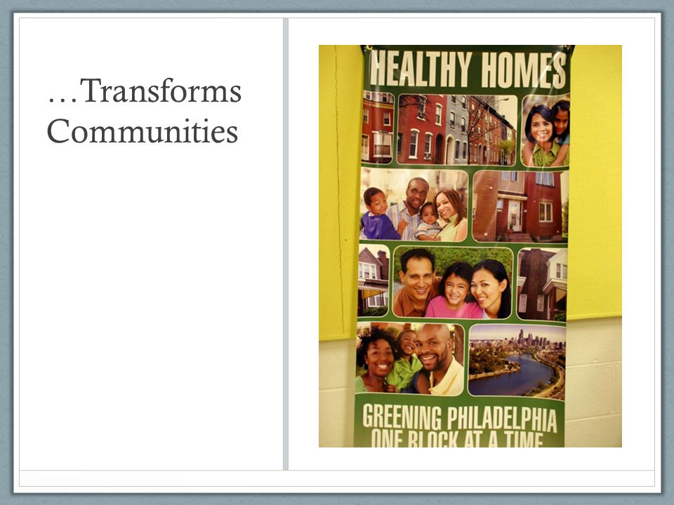 …Transforms Communities