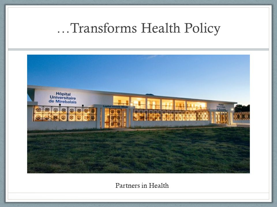 …Transforms Health Policy