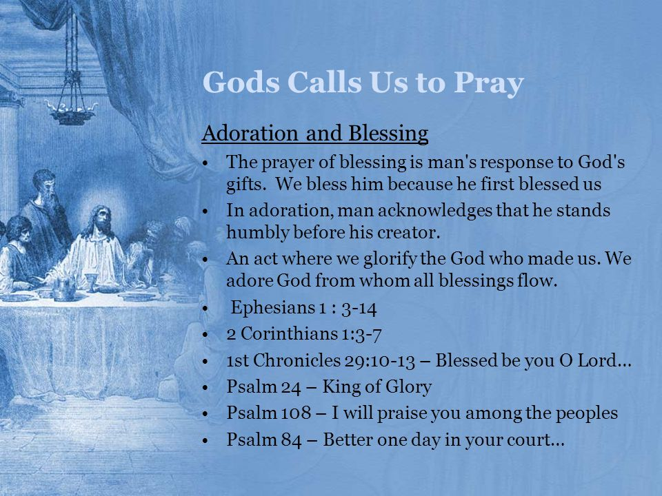 Gods Calls Us to Pray Adoration and Blessing
