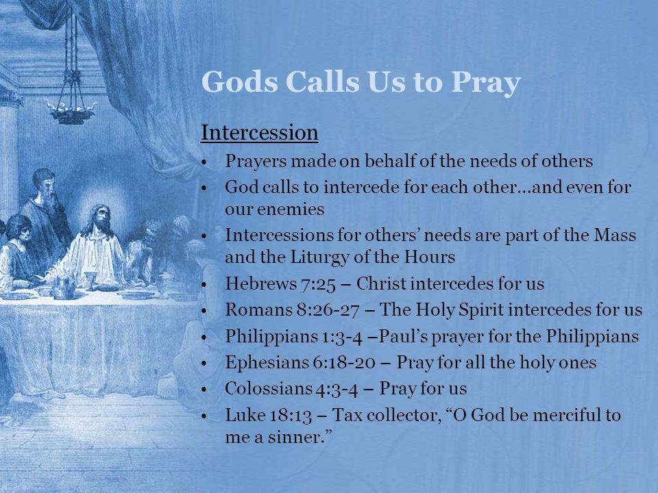 Gods Calls Us to Pray Intercession
