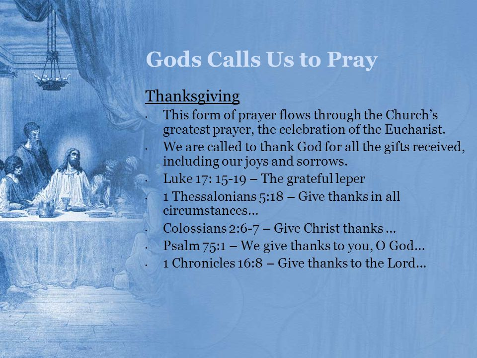 Gods Calls Us to Pray Thanksgiving
