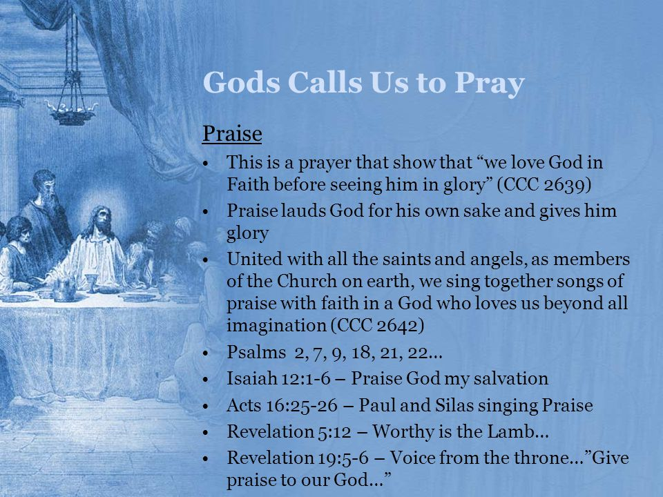 Gods Calls Us to Pray Praise