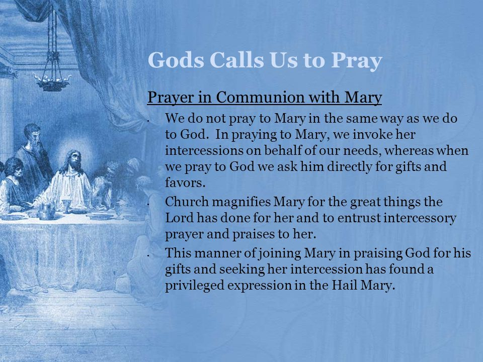 Gods Calls Us to Pray Prayer in Communion with Mary