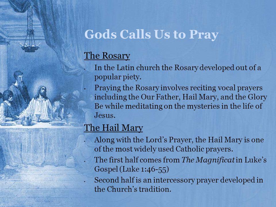 Gods Calls Us to Pray The Rosary The Hail Mary