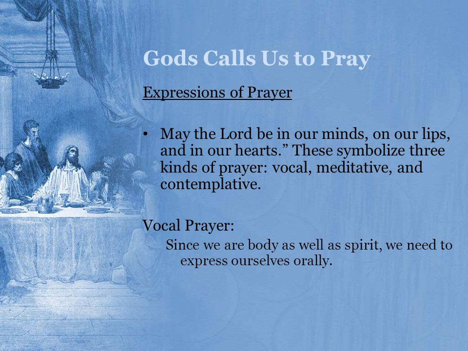 Gods Calls Us to Pray Expressions of Prayer