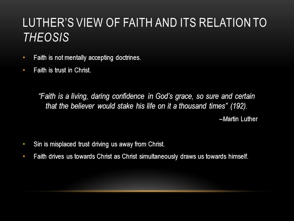 Luther's view of faith and its relation to Theosis