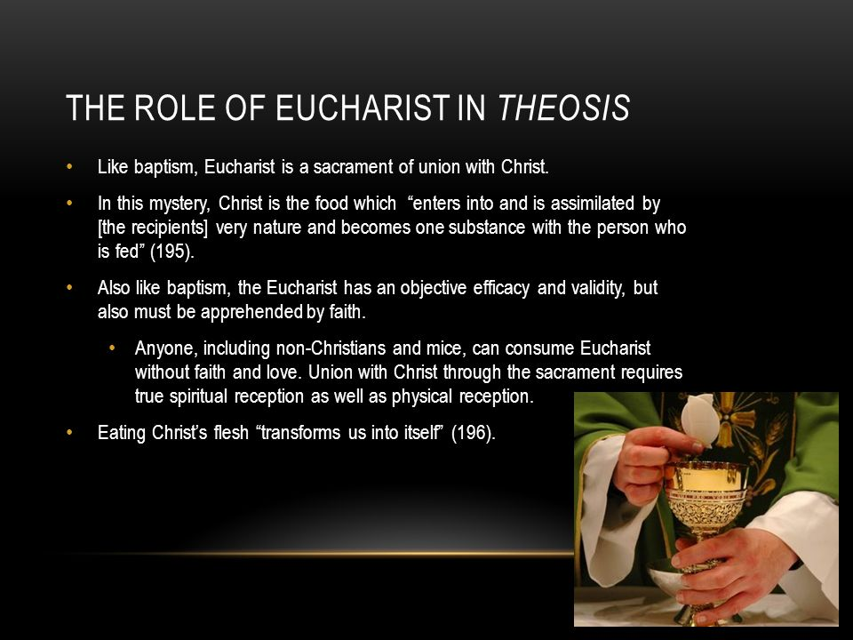The Role of Eucharist in Theosis