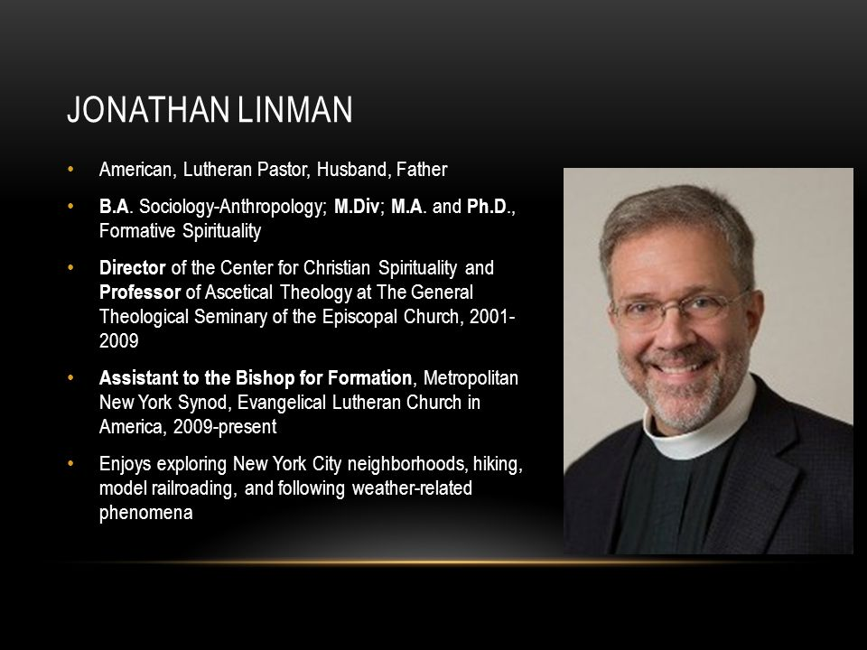 Jonathan Linman American, Lutheran Pastor, Husband, Father
