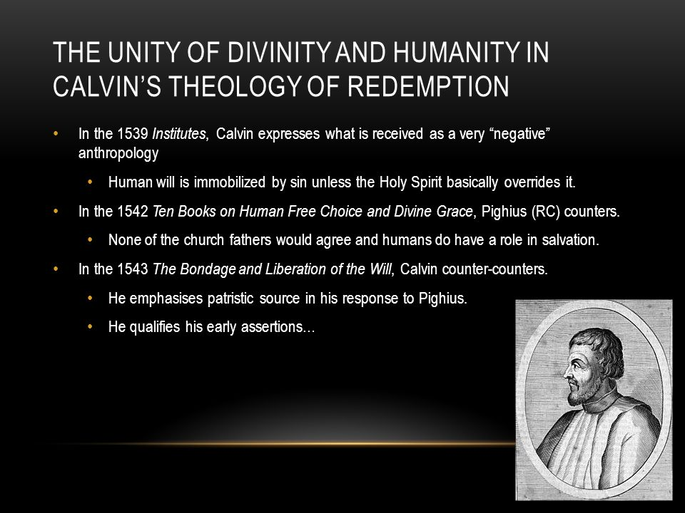 The Unity of Divinity and Humanity in Calvin's Theology of Redemption