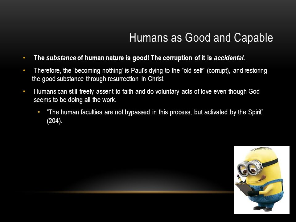 Humans as Good and Capable