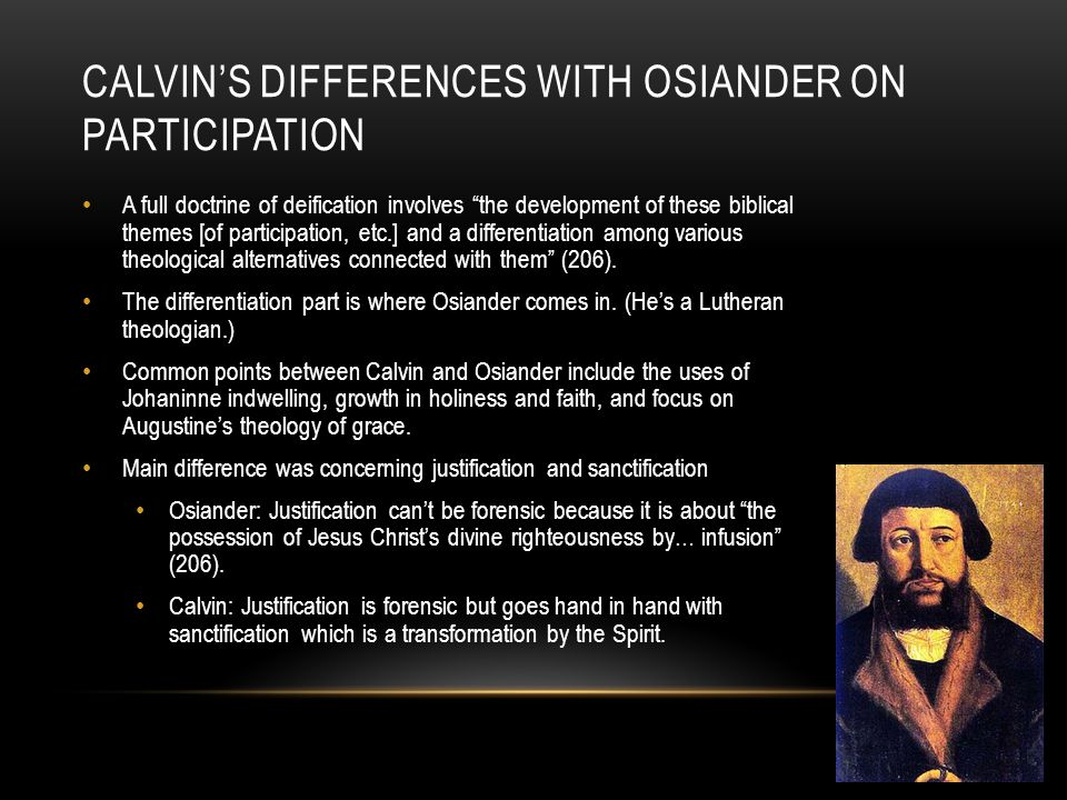 Calvin's Differences with Osiander on Participation