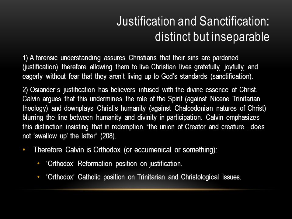 Justification and Sanctification: distinct but inseparable