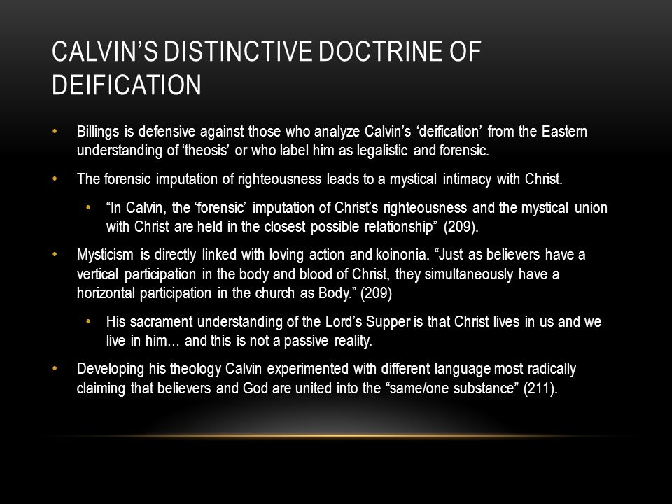 Calvin's Distinctive Doctrine of Deification