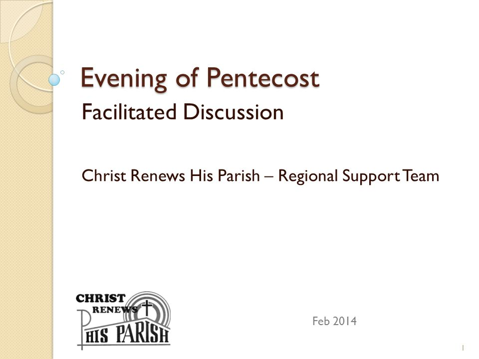 Evening of Pentecost Facilitated Discussion