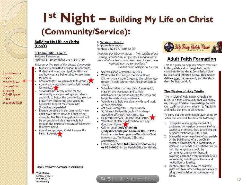 1st Night – Building My Life on Christ (Community/Service):