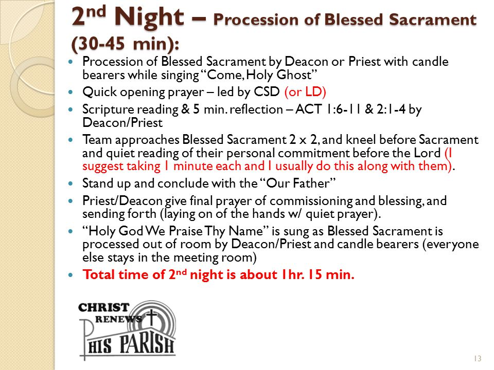 2nd Night – Procession of Blessed Sacrament (30-45 min):