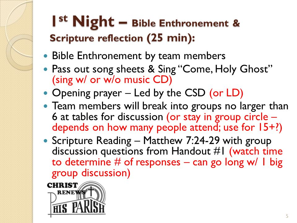 1st Night – Bible Enthronement & Scripture reflection (25 min):