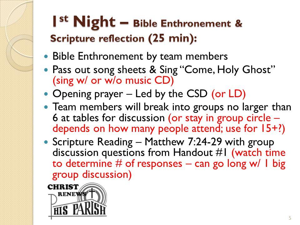1st Night – Bible Enthronement & Scripture reflection (25 min):