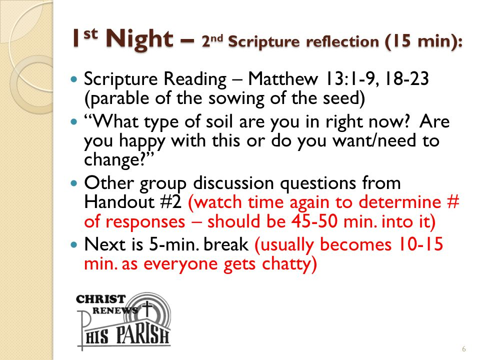 1st Night – 2nd Scripture reflection (15 min):