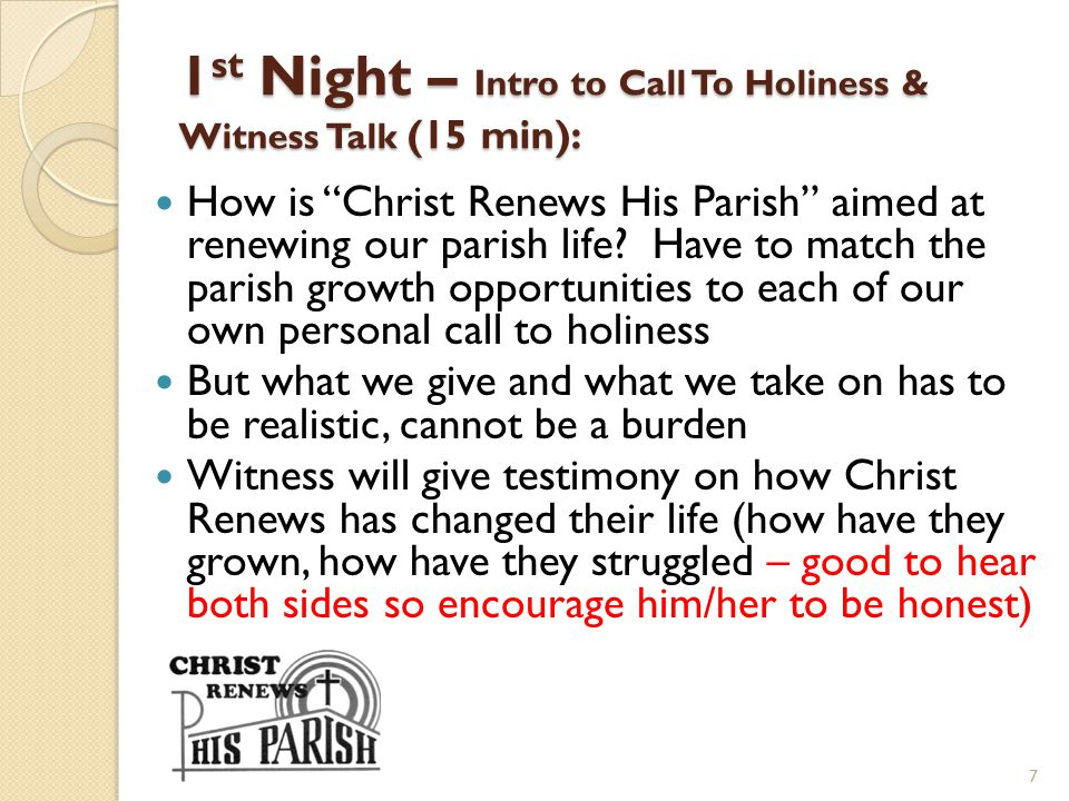 1st Night – Intro to Call To Holiness & Witness Talk (15 min):